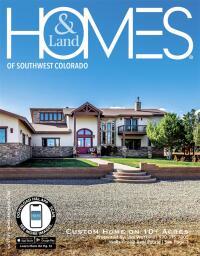 Homes & Land of Southwest Colorado Magazine Cover