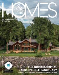 Homes & Land of Jackson Hole/Yellowstone Territory Magazine Cover