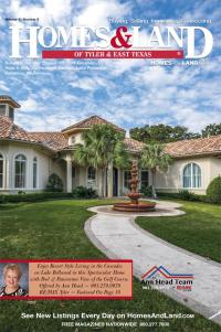Homes & Land Digest of Tyler & East Texas Magazine Cover